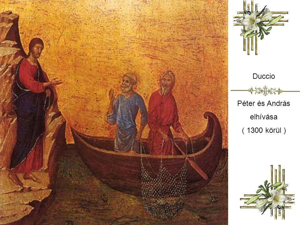 Duccio Péter és András elhívása ( 1300 körül )