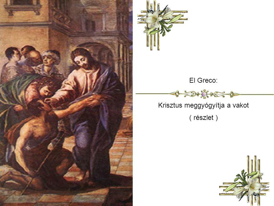 Krisztus meggyógyítja a vakot