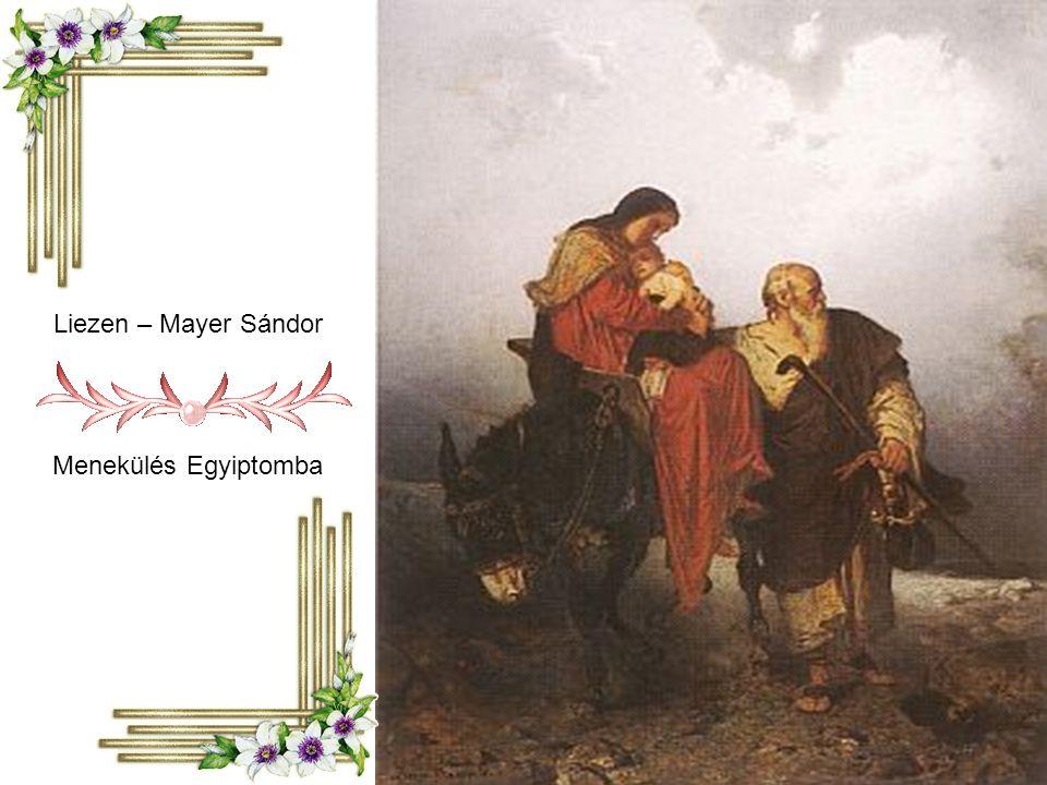 Liezen – Mayer Sándor Menekülés Egyiptomba