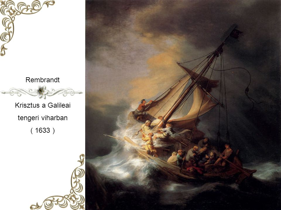 Rembrandt Krisztus a Galileai tengeri viharban ( 1633 )