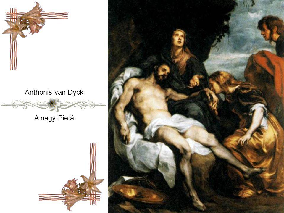 Anthonis van Dyck A nagy Pietá