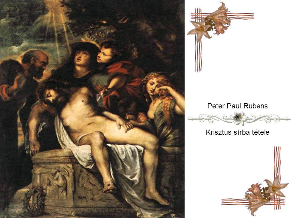 Peter Paul Rubens Krisztus sírba tétele