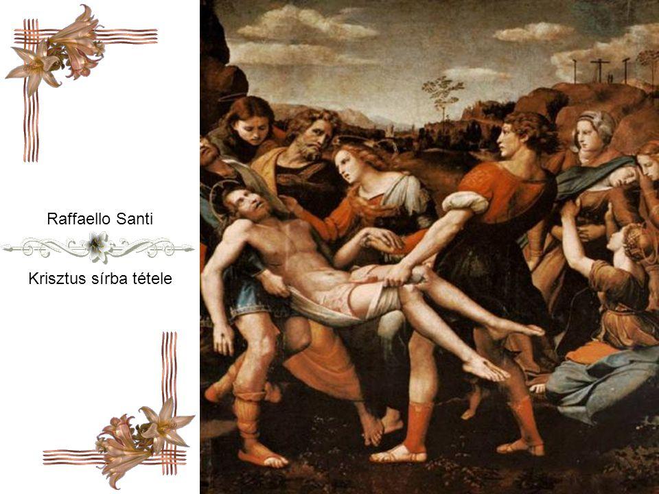 Raffaello Santi Krisztus sírba tétele