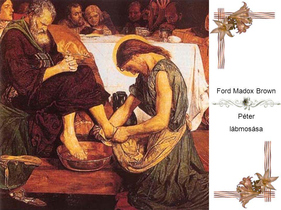 Ford Madox Brown Péter lábmosása