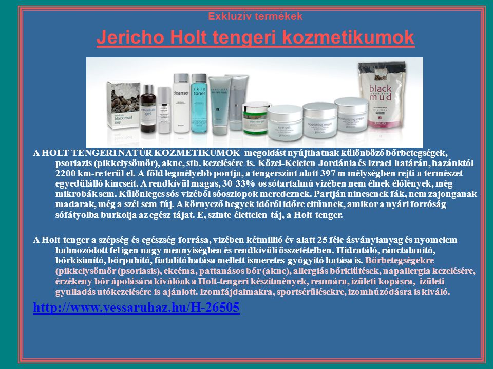 Jericho Holt tengeri kozmetikumok