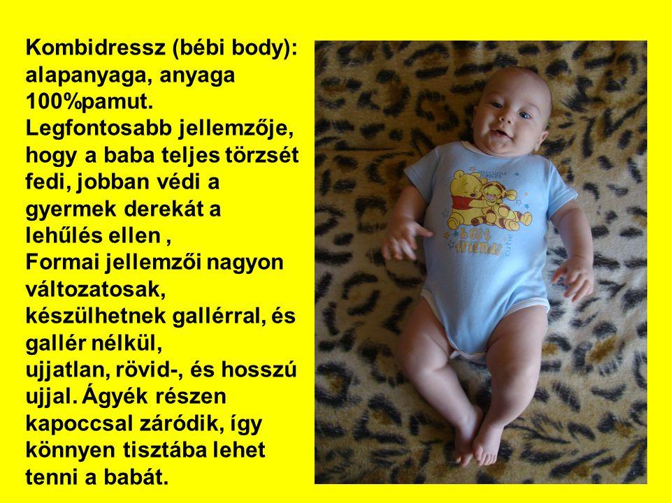 Kombidressz (bébi body): alapanyaga, anyaga 100%pamut.