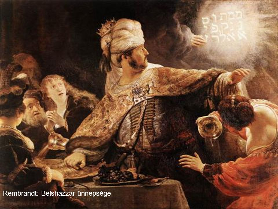 Rembrandt: Belshazzar ünnepsége