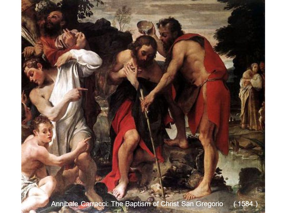 Annibale Carracci: The Baptism of Christ San Gregorio ( 1584 )