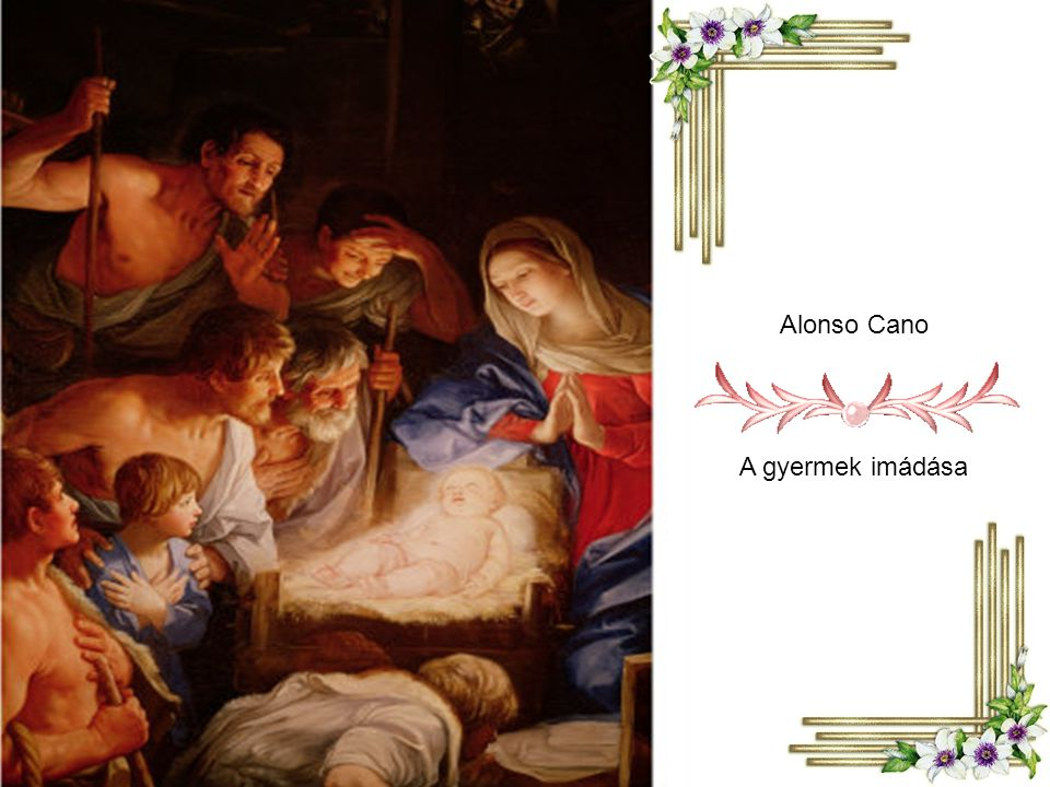 Alonso Cano A gyermek imádása