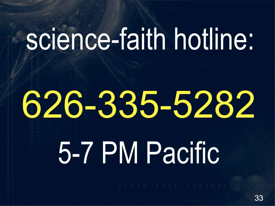 science-faith hotline: