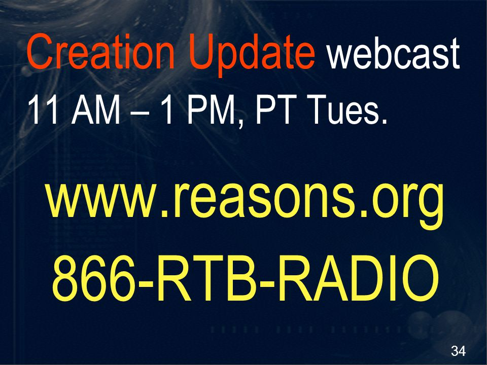 www.reasons.org 866-RTB-RADIO Creation Update webcast
