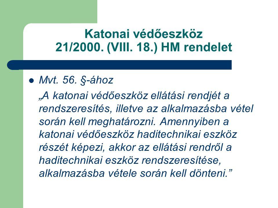 Katonai védőeszköz 21/2000. (VIII. 18.) HM rendelet