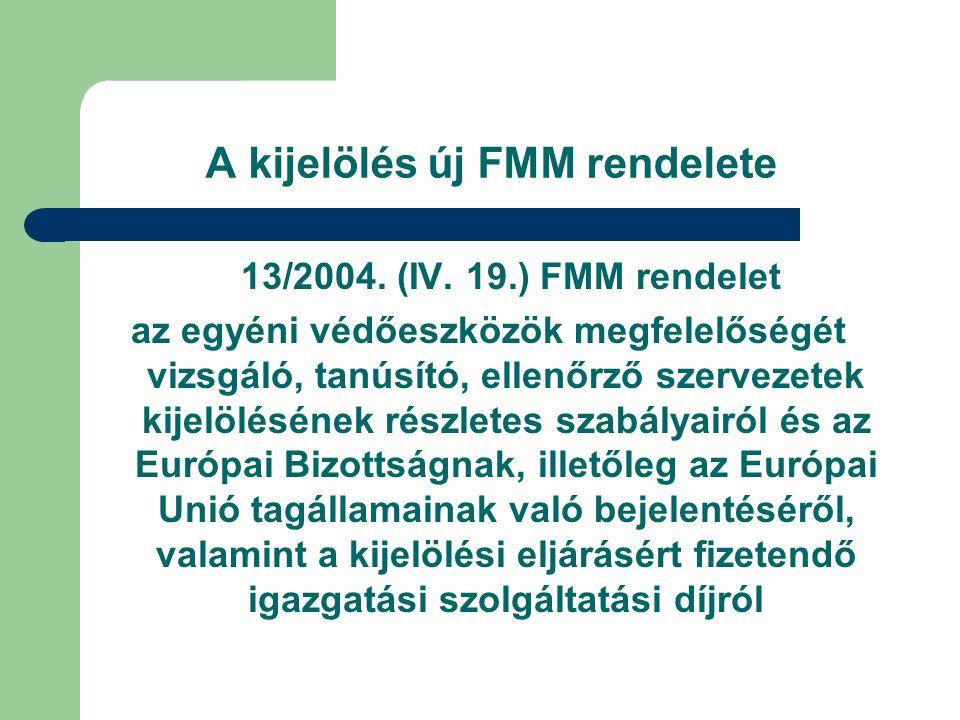A kijelölés új FMM rendelete