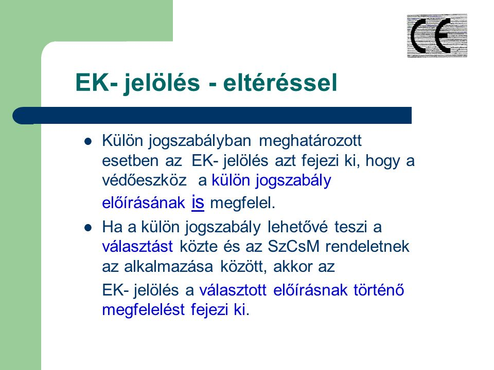 EK- jelölés - eltéréssel