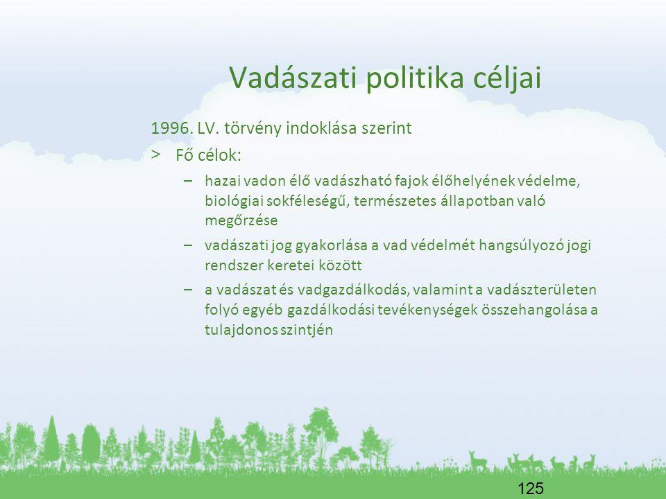 Vadászati politika céljai