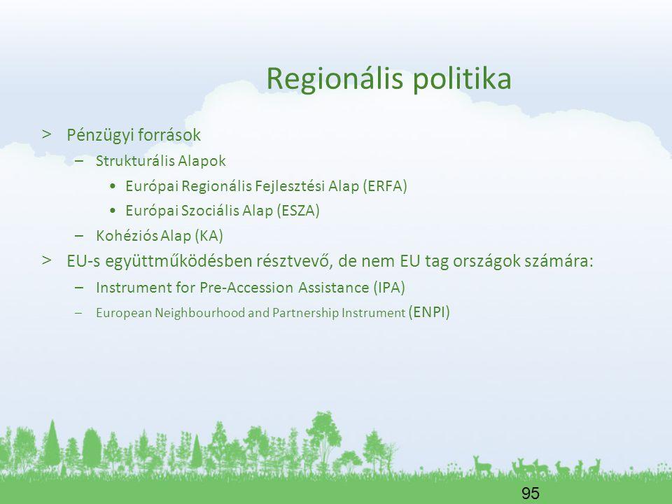 Regionális politika Pénzügyi források