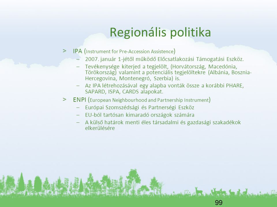 Regionális politika IPA (Instrument for Pre-Accession Assistence)