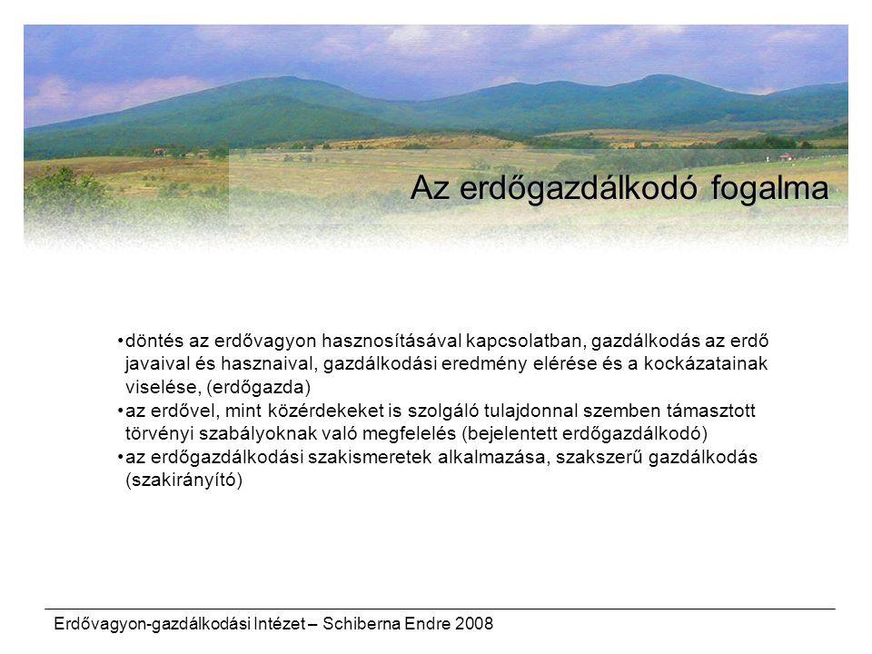 Az erdőgazdálkodó fogalma