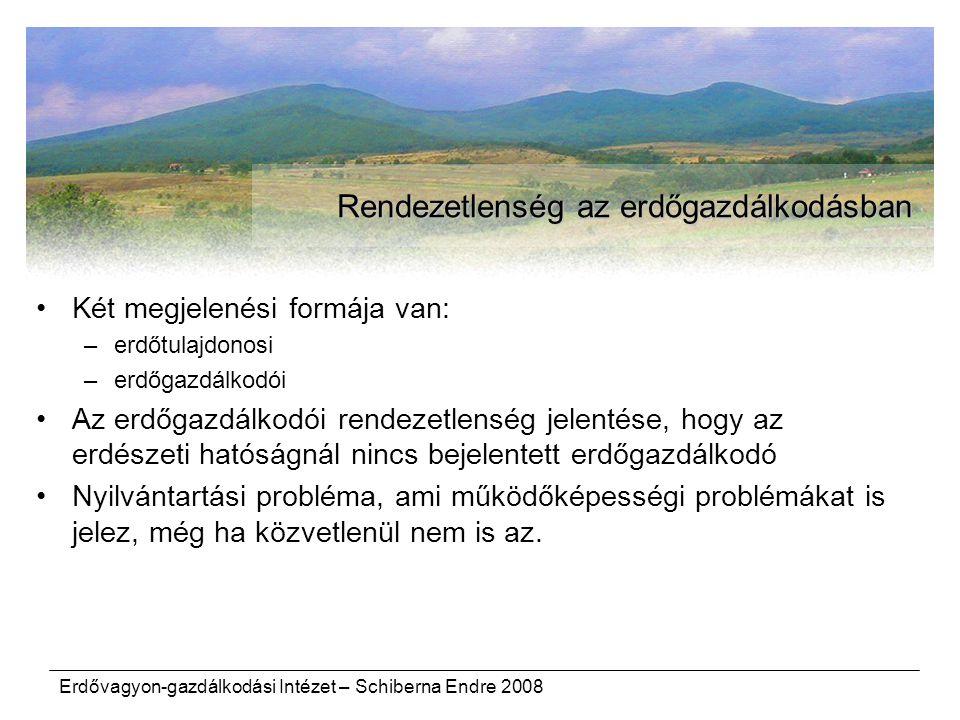 Rendezetlenség az erdőgazdálkodásban