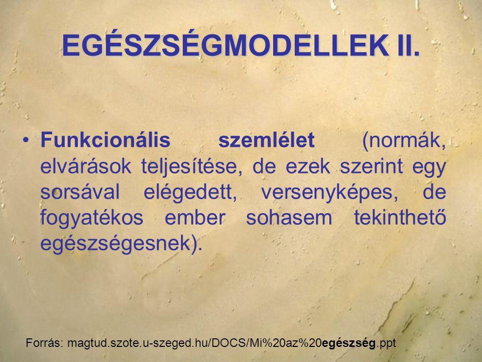 EGÉSZSÉGMODELLEK II.