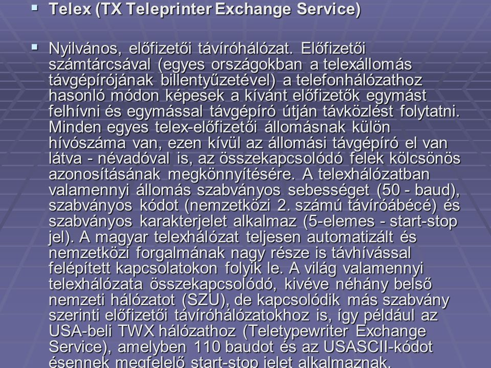 Telex (TX Teleprinter Exchange Service)