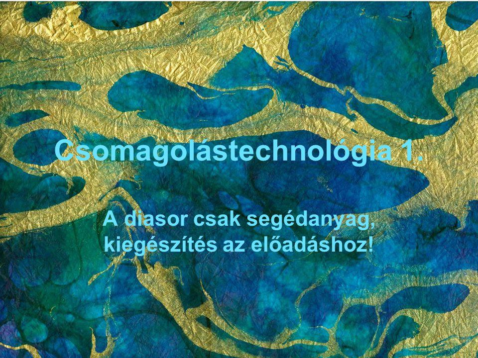 Csomagolástechnológia 1.