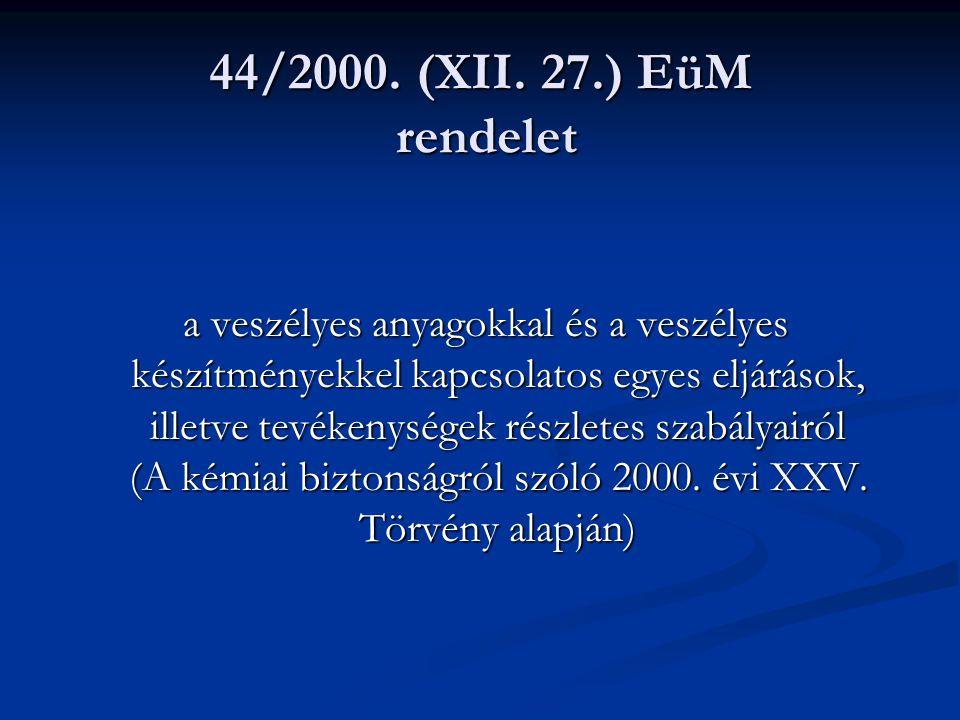 44/2000. (XII. 27.) EüM rendelet