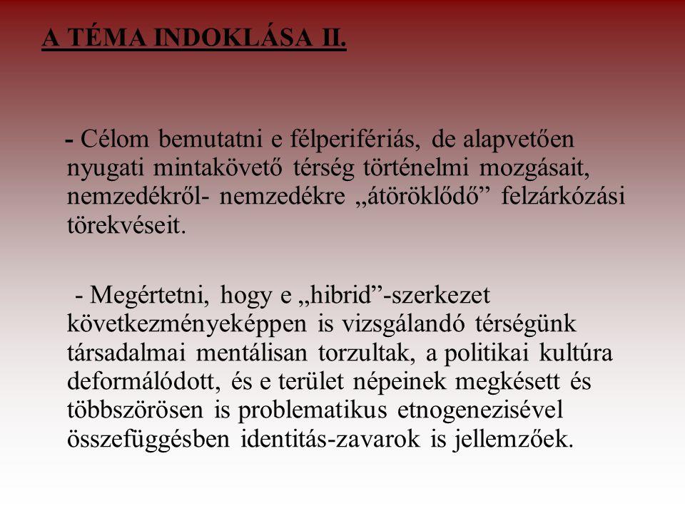 A TÉMA INDOKLÁSA II.