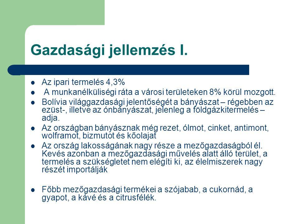 Gazdasági jellemzés I. Az ipari termelés 4,3%
