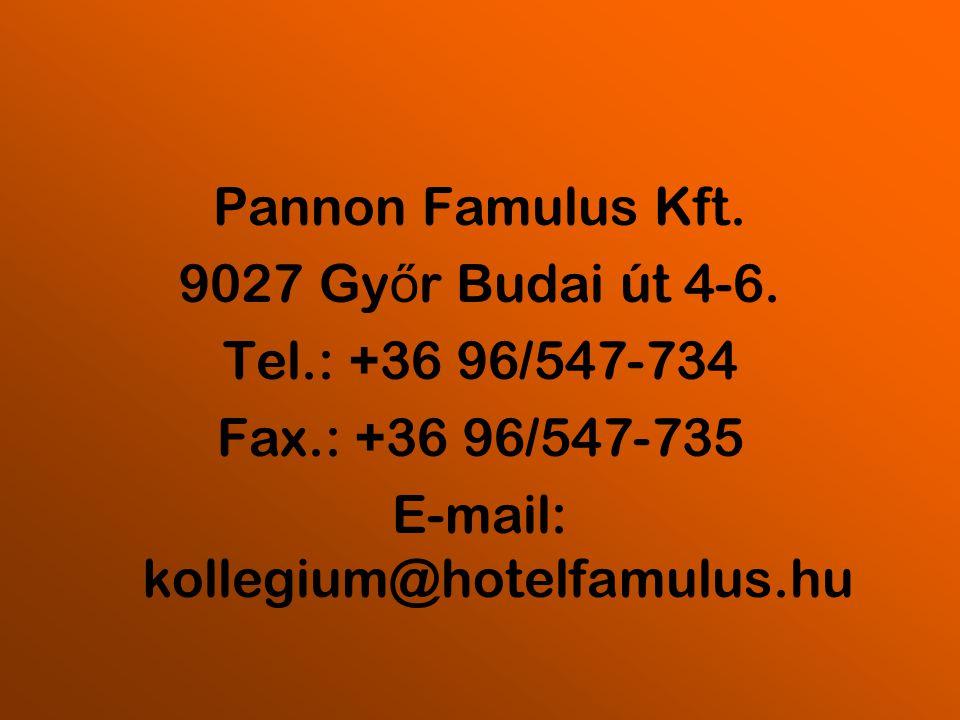 E-mail: kollegium@hotelfamulus.hu