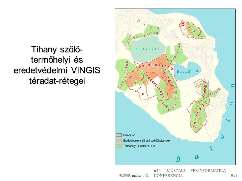 Tihany szőlő-termőhelyi és eredetvédelmi VINGIS téradat-rétegei