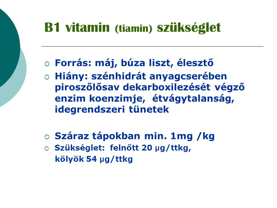 B1 vitamin (tiamin) szükséglet