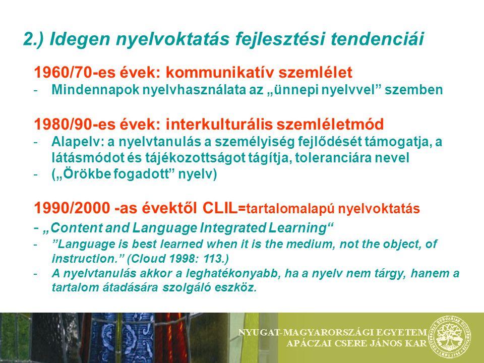 2.) Idegen nyelvoktatás fejlesztési tendenciái