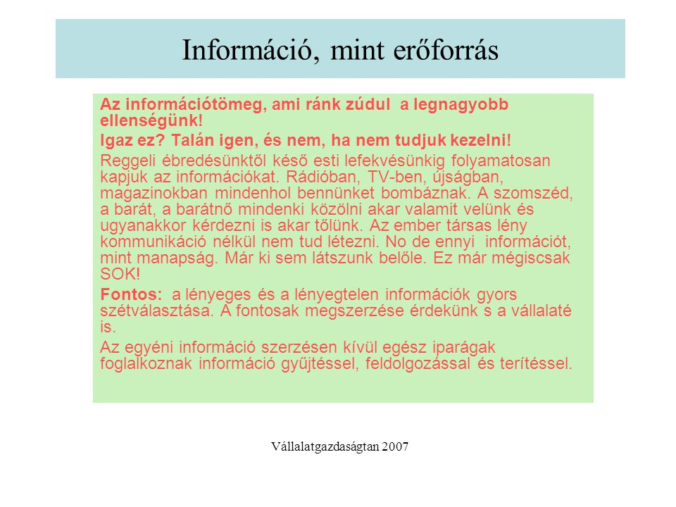 Információ, mint erőforrás