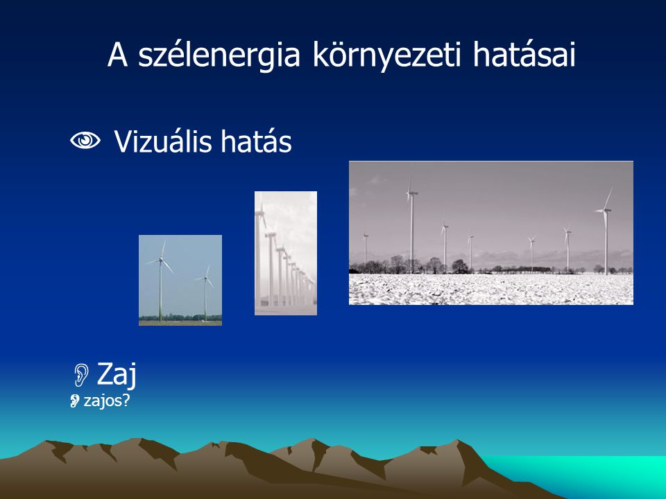 A szélenergia környezeti hatásai