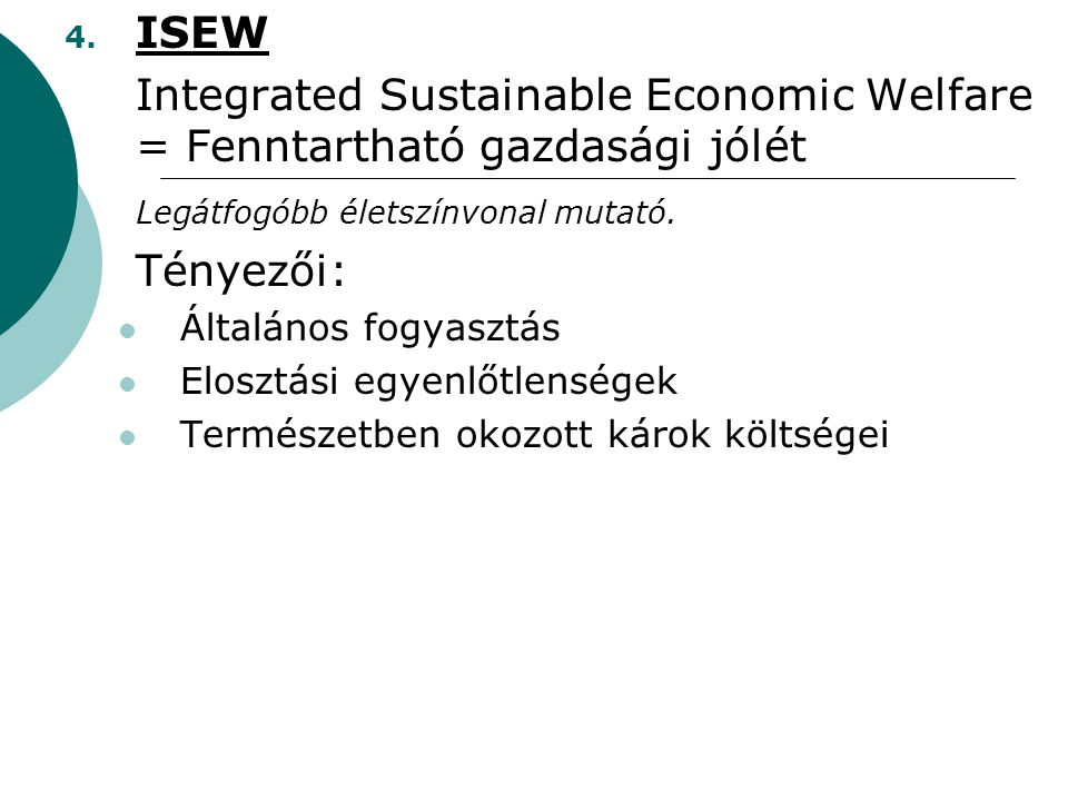 Integrated Sustainable Economic Welfare = Fenntartható gazdasági jólét