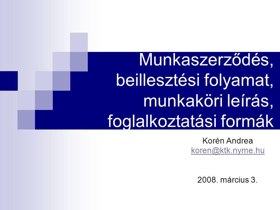 Korén Andrea koren@ktk.nyme.hu 2008. március 3.