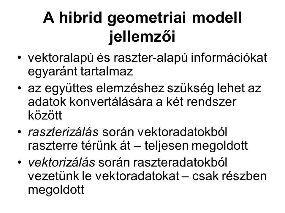A hibrid geometriai modell jellemzői