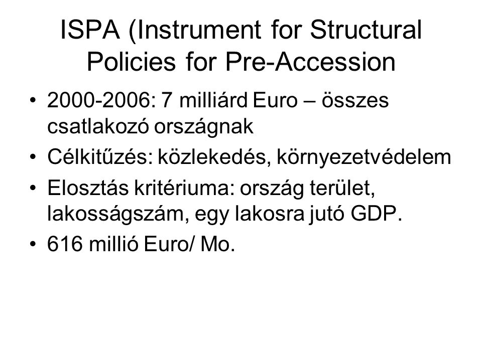 ISPA (Instrument for Structural Policies for Pre-Accession