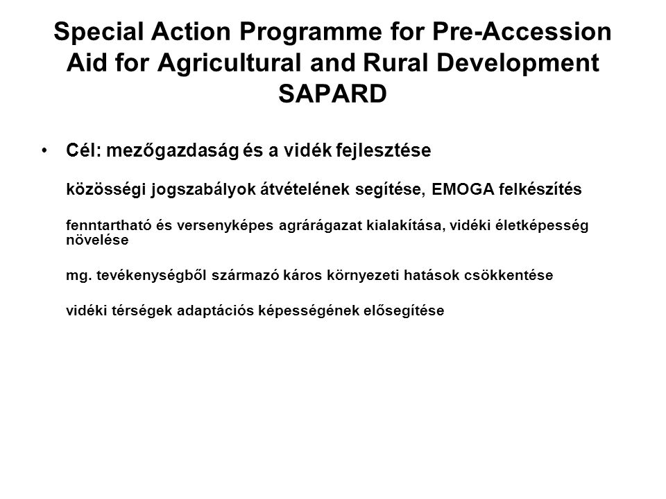 Special Action Programme for Pre-Accession Aid for Agricultural and Rural Development SAPARD