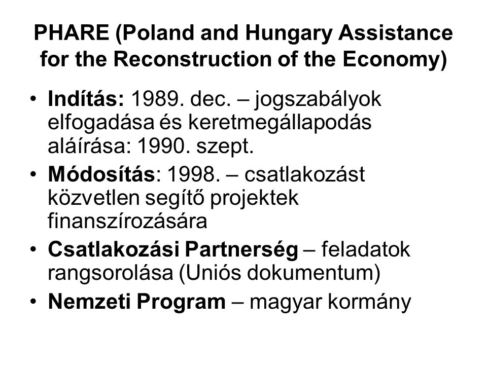 PHARE (Poland and Hungary Assistance for the Reconstruction of the Economy)