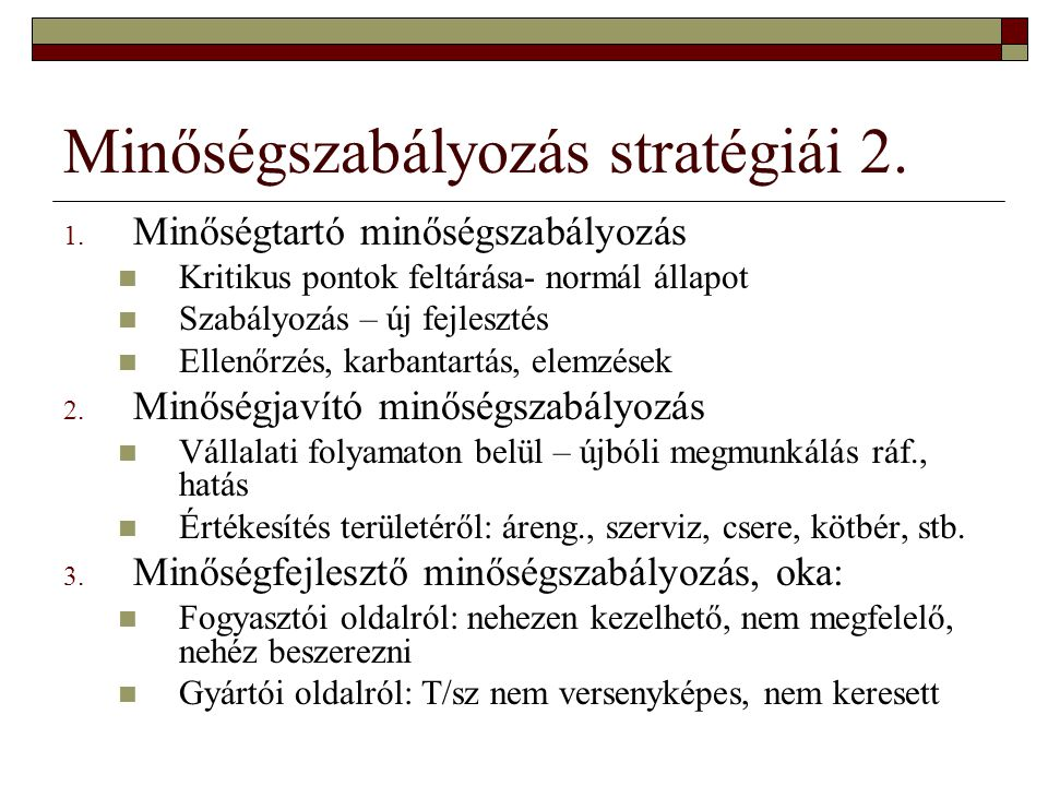 Minőségszabályozás stratégiái 2.