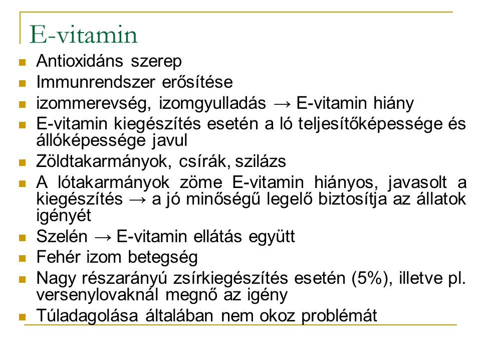 E-vitamin Antioxidáns szerep Immunrendszer erősítése
