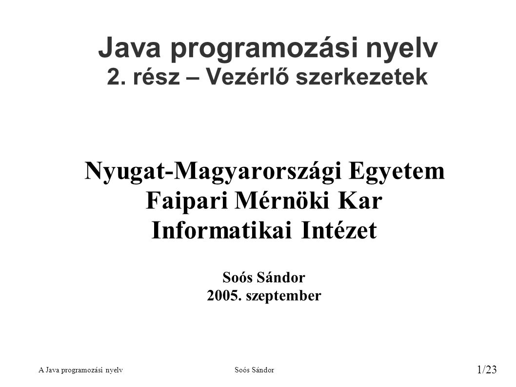 Java programozási nyelv 2. rész – Vezérlő szerkezetek
