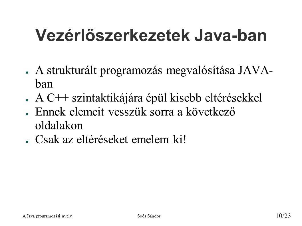 Vezérlőszerkezetek Java-ban