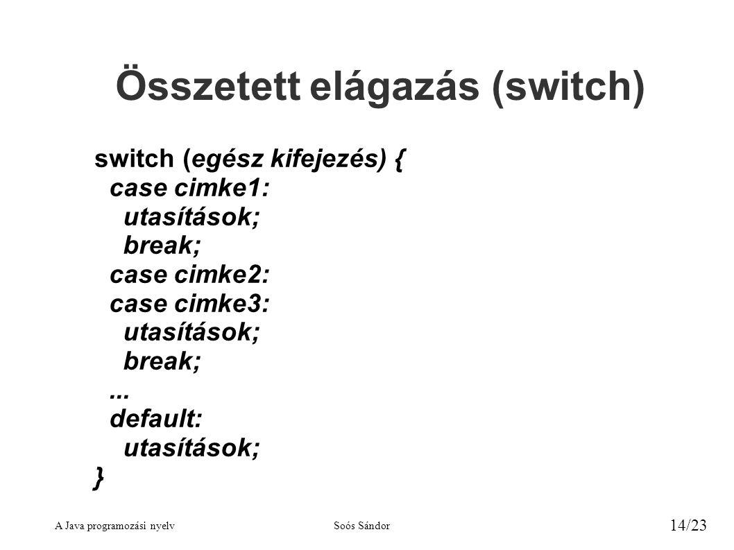 Összetett elágazás (switch)