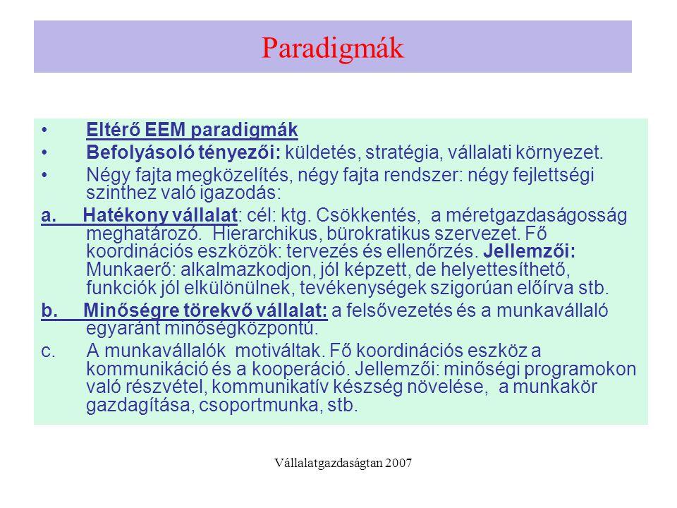 Paradigmák Eltérő EEM paradigmák
