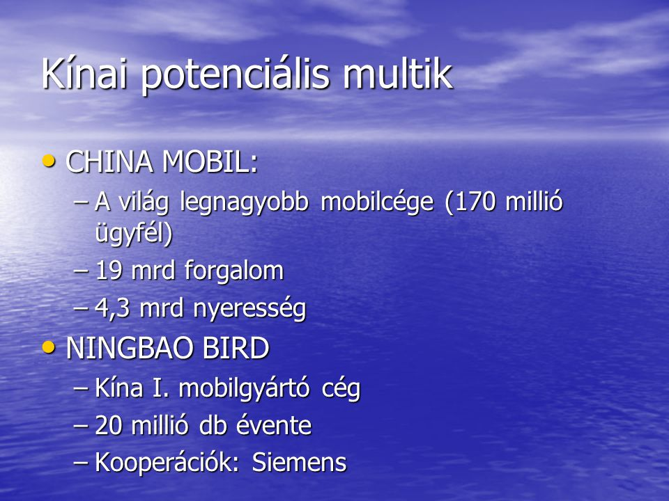 Kínai potenciális multik