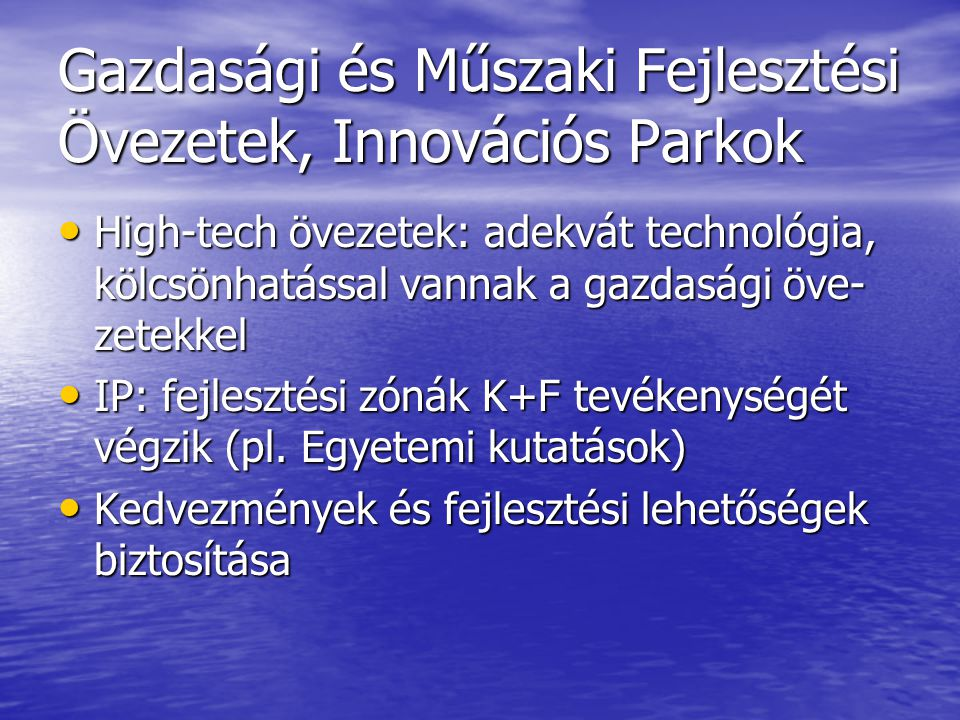 Gazdasági és Műszaki Fejlesztési Övezetek, Innovációs Parkok
