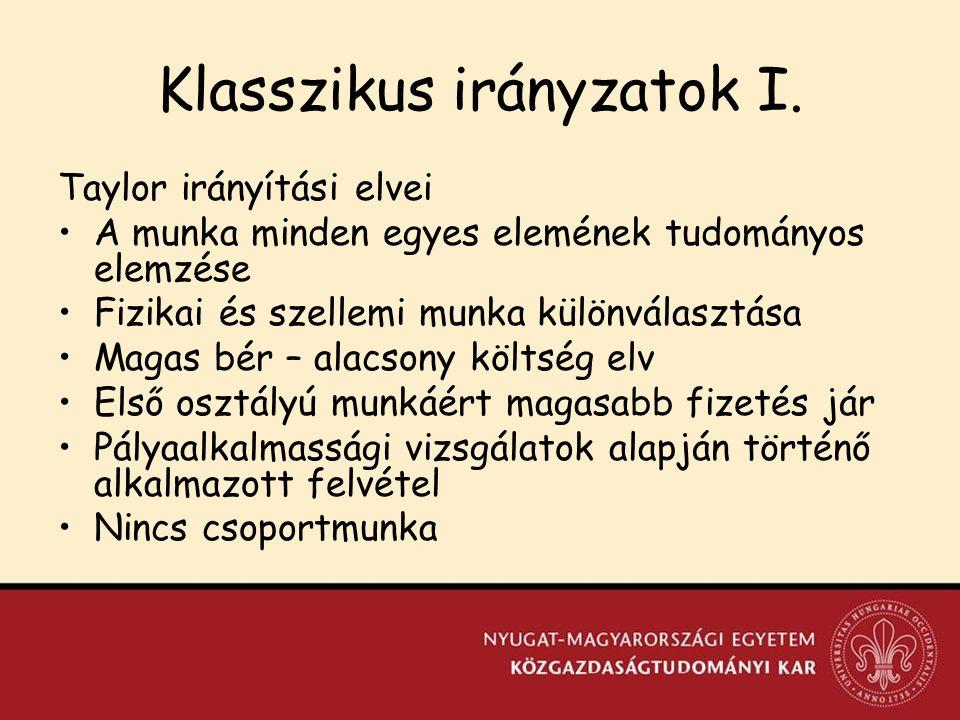 Klasszikus irányzatok I.